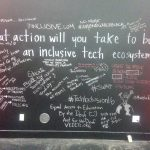 What action will you take to build an incusive tech ecosystem?