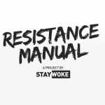 Resistance Manual - A Project by Stay Woke
