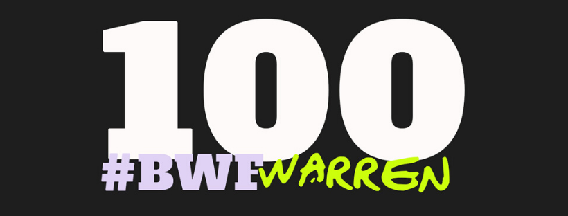 100 #BWFWarren